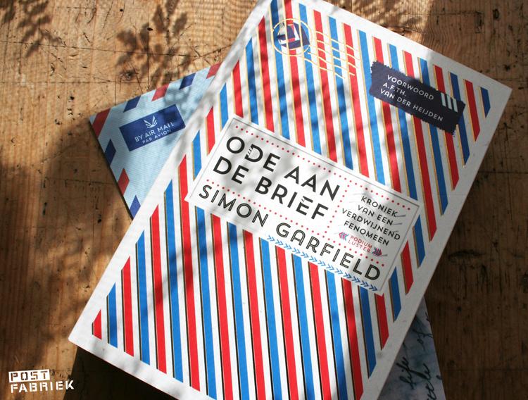 De Postfabriek vertelt over 'Ode aan de brief', een boek van Simon Garfield.