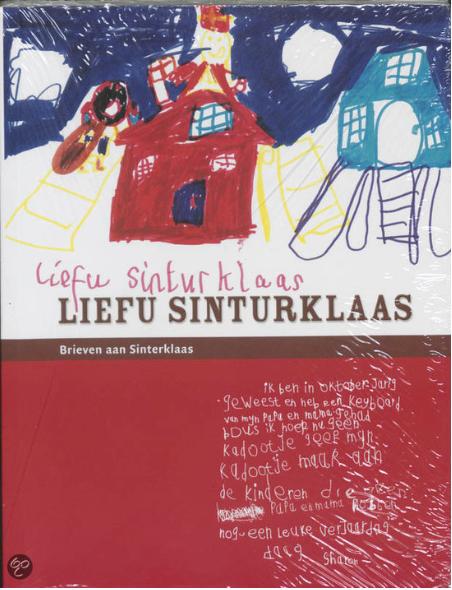 In het boek Liefu Sinturklaas staan de leukste brieven die de Sint van kinderen ontving
