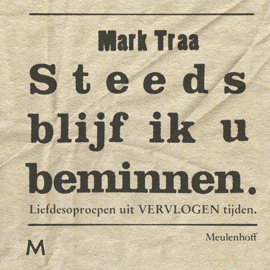 'Steed blijf ik u beminnen' van Mark Traa