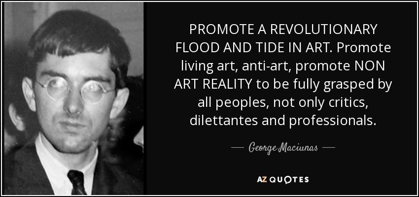 Citaat van George Maciunas