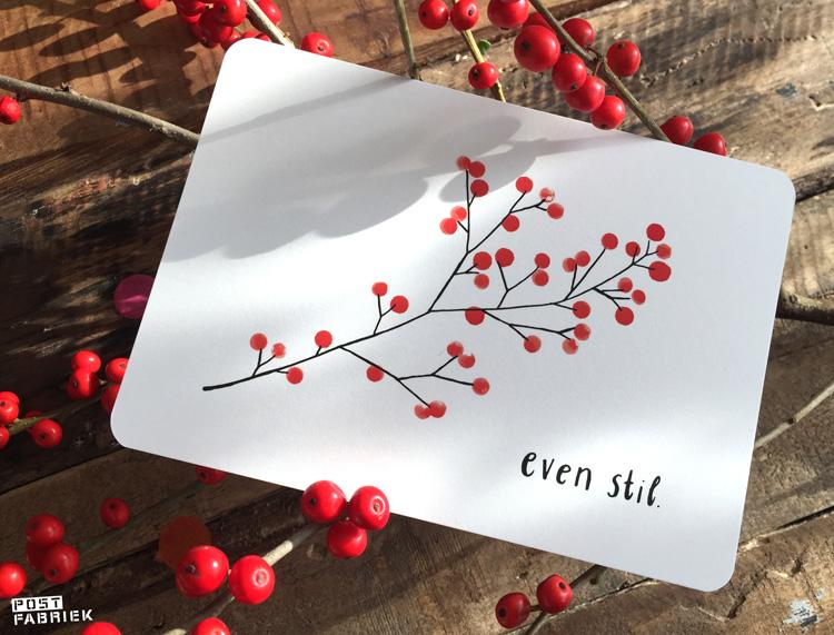 Een kaart van Ninamaakt met de tekst 'even stil'.