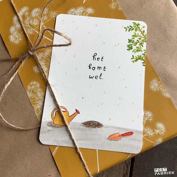 Een fijn geruststellend kaartje van Ninamaakt met de woorden 'het komt wel'.